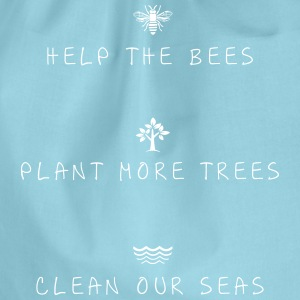 help the bees plant more trees clean our seas