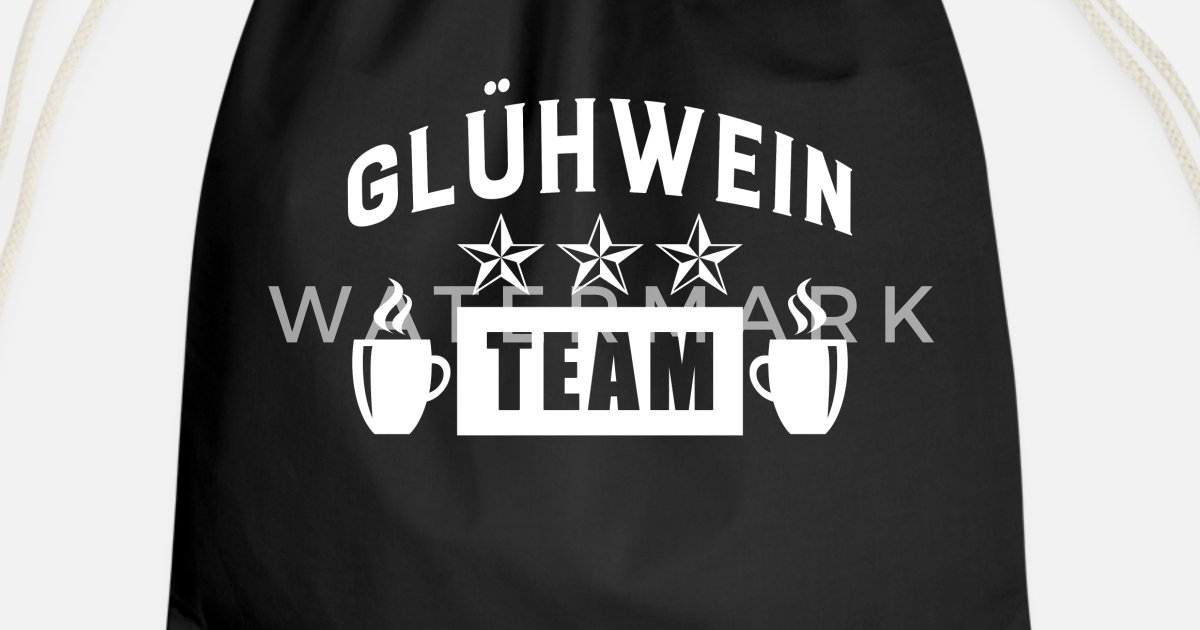 Glühwein Team Lustige Sprüche Weihnachtsmarkt Turnbeutel Spreadshirt