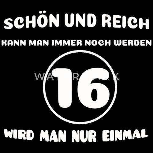 16 Geburtstag Lustiger Spruch Turnbeutel Spreadshirt