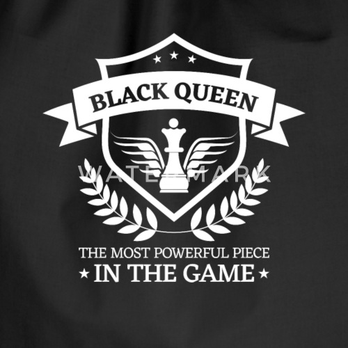 Black Queen Most Powerful In The Game Chess By Dk Design Spreadshirt
