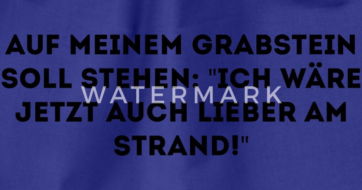 Lustiger Spruch Grabstein Von Schnigobaggi Spreadshirt