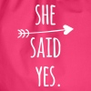 Hen Party: She said yes - Mochila saco