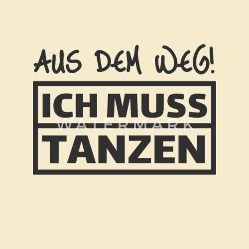 Aus dem Weg Ich muss Tanzen Festival Techno Raver Turnbeutel   Spreadshirt 8f561b843b