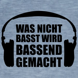 Bassend is not what made Basst - Men's Vintage T-Shirt
