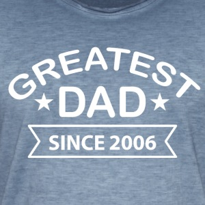 Greatest Dad sedan 2006 - Vintage-T-shirt herr