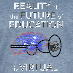 Reality of the future of education - Men's Vintage T-Shirt