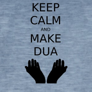 Keep calm and make Dua - Men's Vintage T-Shirt