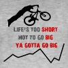 Life's too short not to go big, ya gotta go big - Männer Vintage T-Shirt