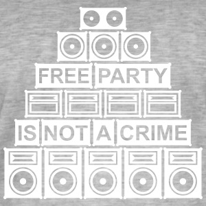 FREE PARTY IS NOT A CRIME - SOUND SYSTEM - Men's Vintage T-Shirt