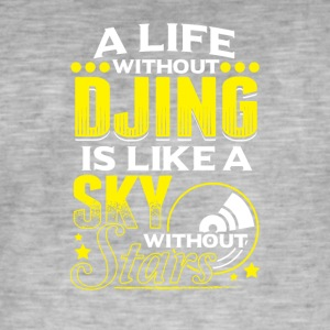 LIFE WITHOUT DJING - Männer Vintage T-Shirt