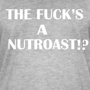 THE FUCK'S A NUTROAST ?! - T-shirt vintage Homme
