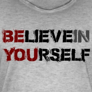 BELIEVE IN YOURSELF - Men's Vintage T-Shirt