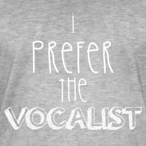 I prefer the singer - Men's Vintage T-Shirt