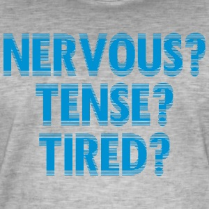 NervousTenseTired - Vintage-T-shirt herr