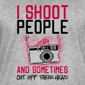 I Shoot People And Sometimes Cut Off Their Head - Men's Vintage T-Shirt