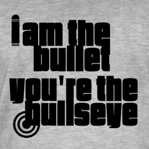 I am the Bullet - Men's Vintage T-Shirt