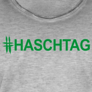 Hash tag the hemp tagging - Men's Vintage T-Shirt