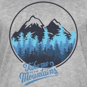 Take me to the mountains - berg - Männer Vintage T-Shirt
