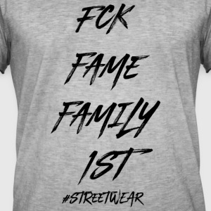 FUCK FAME FAMILY FIRST - Men's Vintage T-Shirt