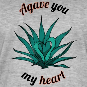 agave you my heart - Men's Vintage T-Shirt