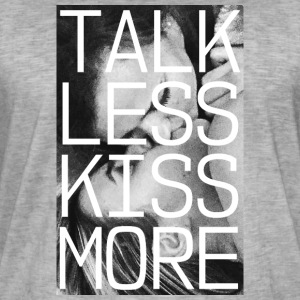 TALK LESS KISS MORE - Men's Vintage T-Shirt