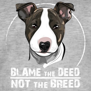 BULLTERRIER blame the deed - Männer Vintage T-Shirt