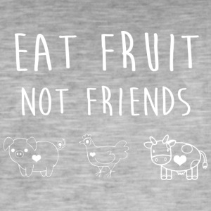 Eat Fruit not Friends - Men's Vintage T-Shirt