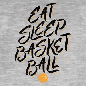 Basketball Eat Sleep Basketball. B-ball addiction - Men's Vintage T-Shirt