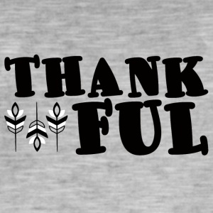 Thanksgiving / Thanksgiving: Thankful - Men's Vintage T-Shirt