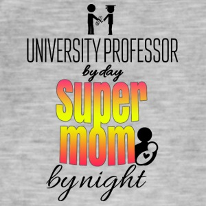 University professor dag og natt super mamma - Vintage-T-skjorte for menn