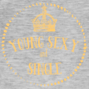 Young Sexy and SINGLE - Young sexy and single - Men's Vintage T-Shirt