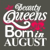 Beauty Queens Born in August - Men's Vintage T-Shirt