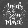 Angels are born in March - Männer Vintage T-Shirt