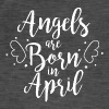 Angels are born in April - Men's Vintage T-Shirt