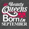Beauty Queens Born in September - Men's Vintage T-Shirt