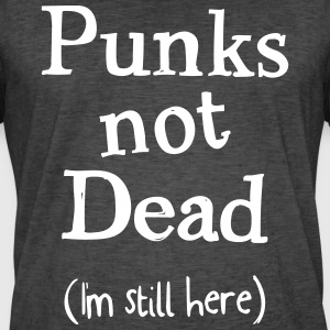 Punks not dead - Men's Vintage T-Shirt