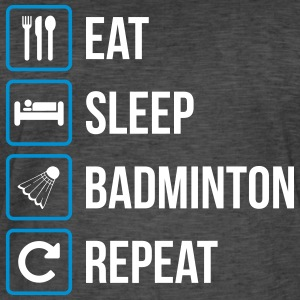 Eat Sleep Badminton Repeat - Men's Vintage T-Shirt