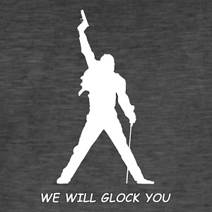 WE WILL GLOCK YOU - Men's Vintage T-Shirt