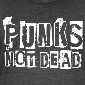 PUNKS NOT DEAD White - Men's Vintage T-Shirt