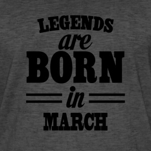 Legends are born in MARCH - Camiseta vintage hombre