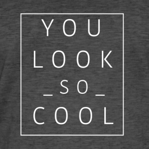 YOULOOKCOOL Collection - Men's Vintage T-Shirt