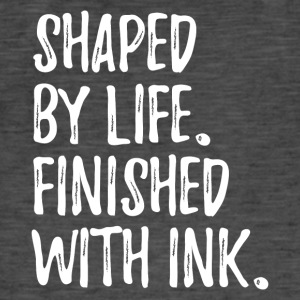 shaped by life finished with ink text only v1 - Männer Vintage T-Shirt