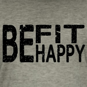 Be fit be happy - Männer Vintage T-Shirt