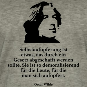 Wilde: self-sacrifice is something that is achieved by a - Men's Vintage T-Shirt
