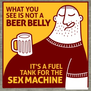 That's Not My Beer Belly! It's A Fuel Tank! - Men's Vintage T-Shirt