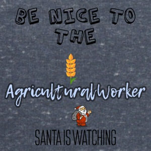 Be nice to the agricultural worker Santa watch it - Men's Sweatshirt by Stanley & Stella
