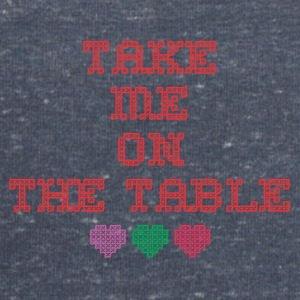 take me on the table - Men's Sweatshirt by Stanley & Stella