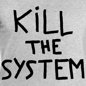 kill the system - Sweat-shirt Homme Stanley & Stella