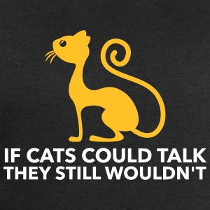 If Cats Could Talk, They Still Would Not! - Men's Sweatshirt by Stanley & Stella