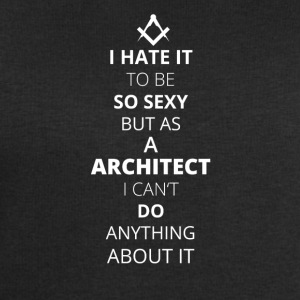 Hate it be sexy cant do anything ARCHITECT - Men's Sweatshirt by Stanley & Stella